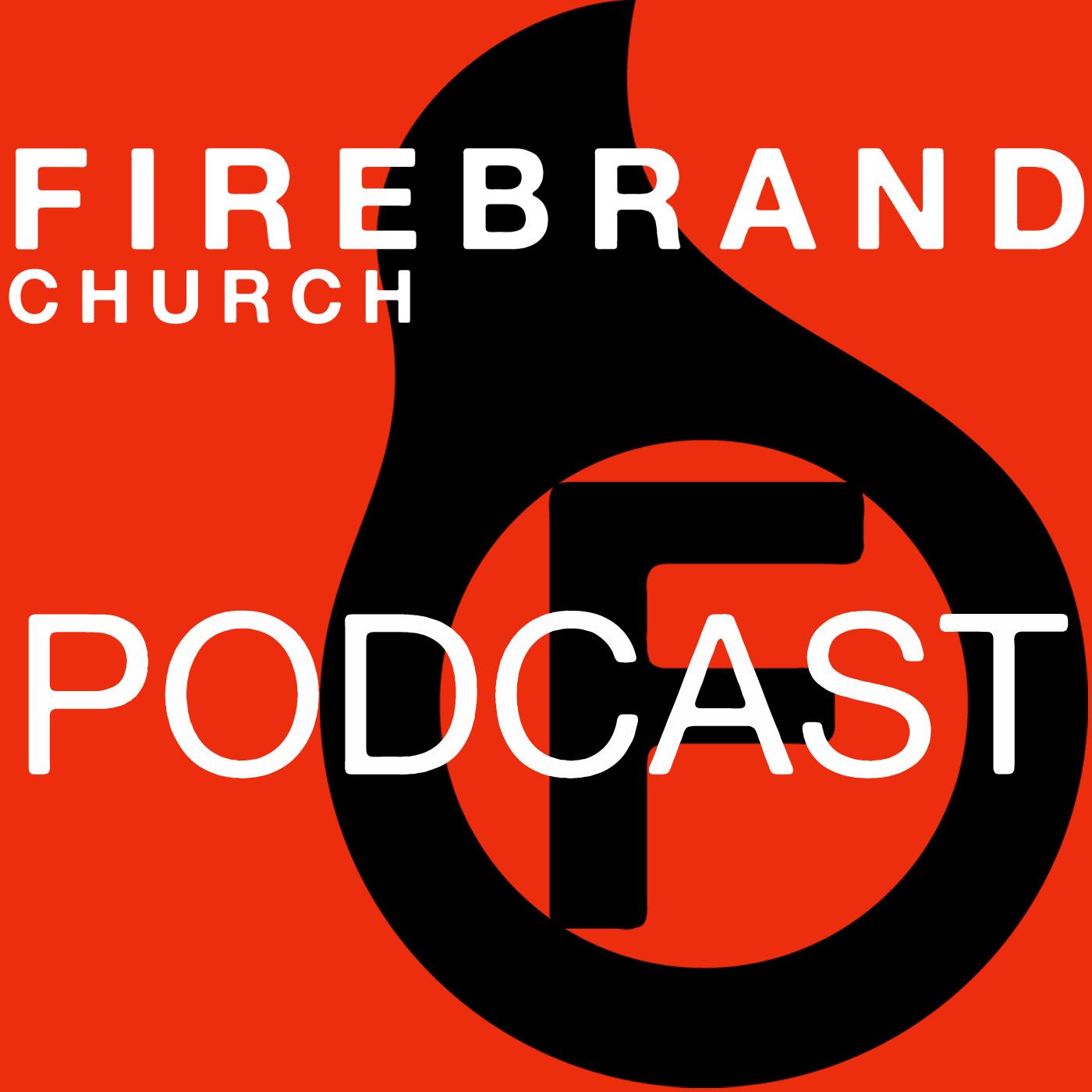 FirebrandPodcast1400